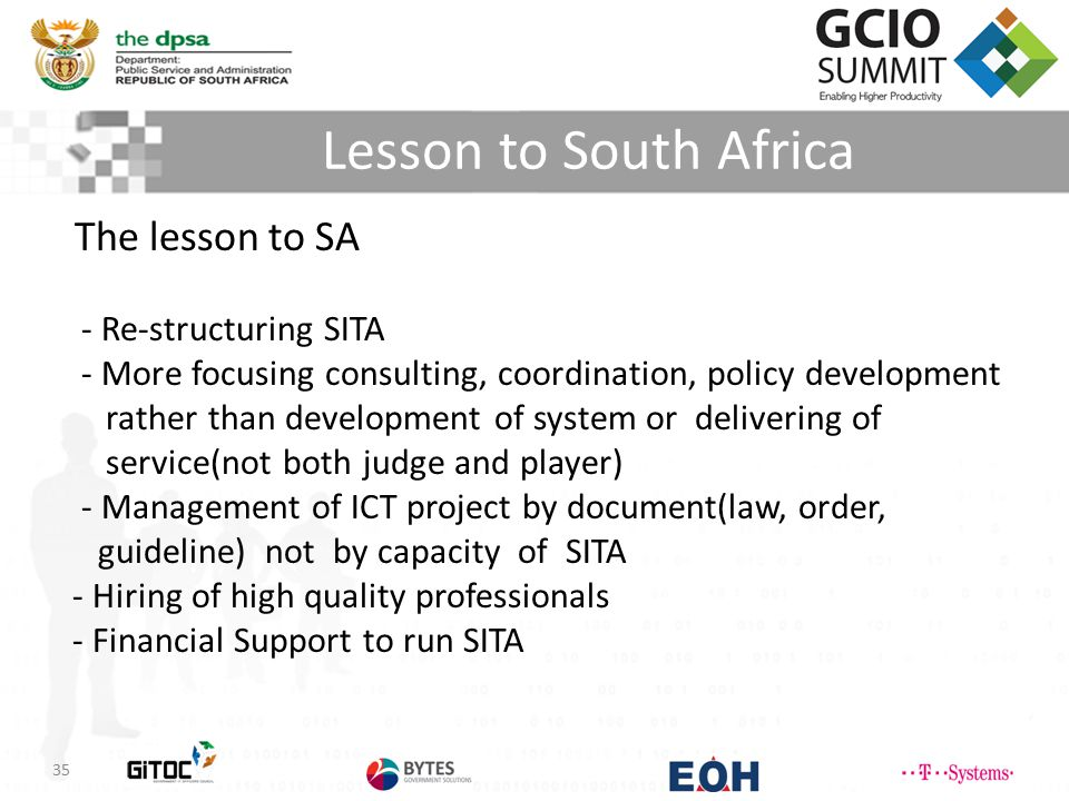 Lesson to South Africa The lesson to SA - Re-structuring SITA