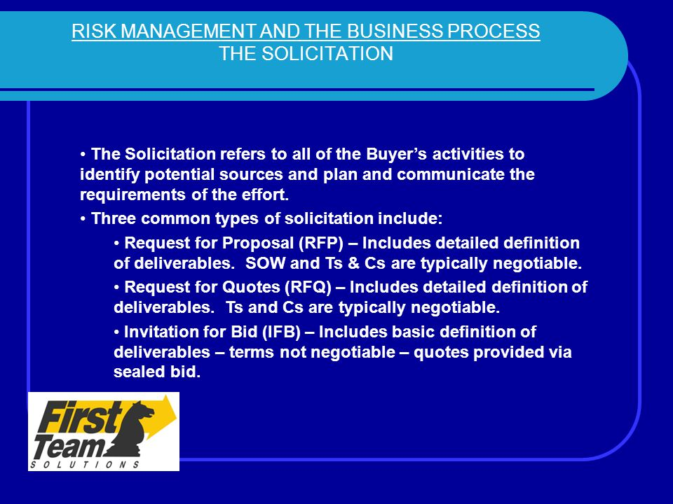 RISK MANAGEMENT AND THE BUSINESS PROCESS THE SOLICITATION