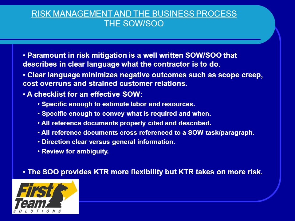 RISK MANAGEMENT AND THE BUSINESS PROCESS THE SOW/SOO