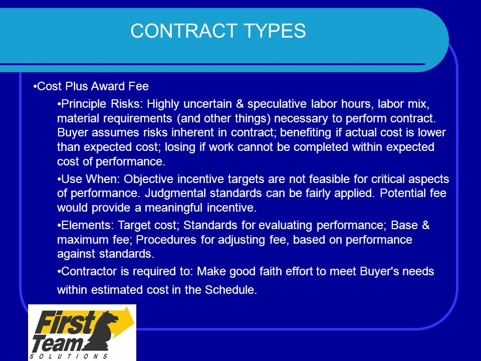 CONTRACT TYPES Cost Plus Award Fee