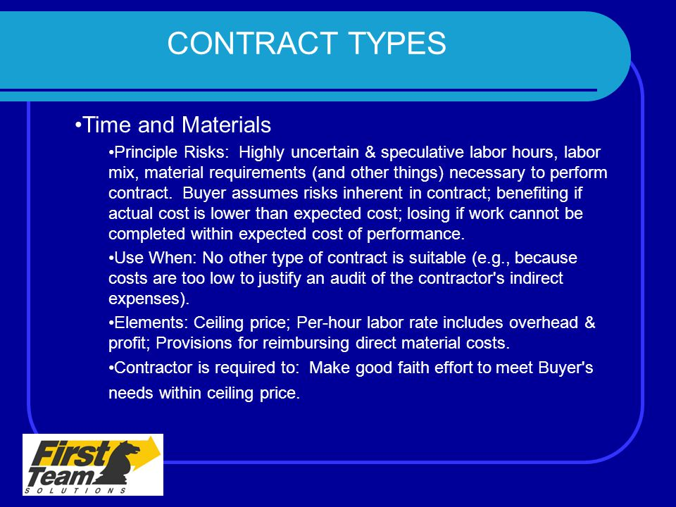 CONTRACT TYPES Time and Materials