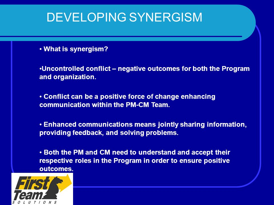 DEVELOPING SYNERGISM What is synergism