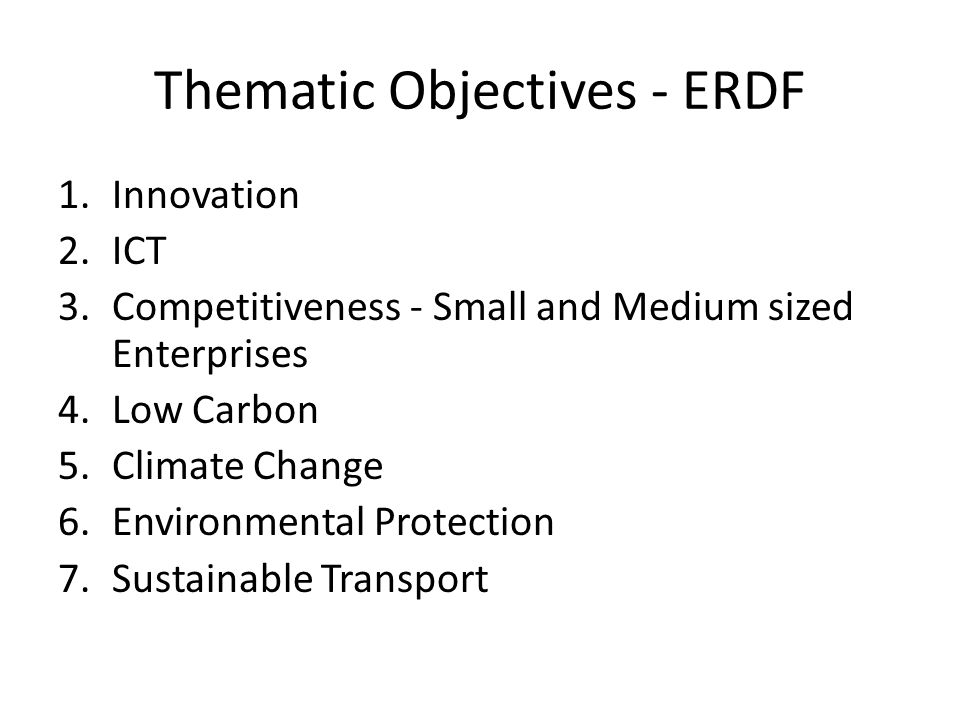Thematic Objectives - ERDF