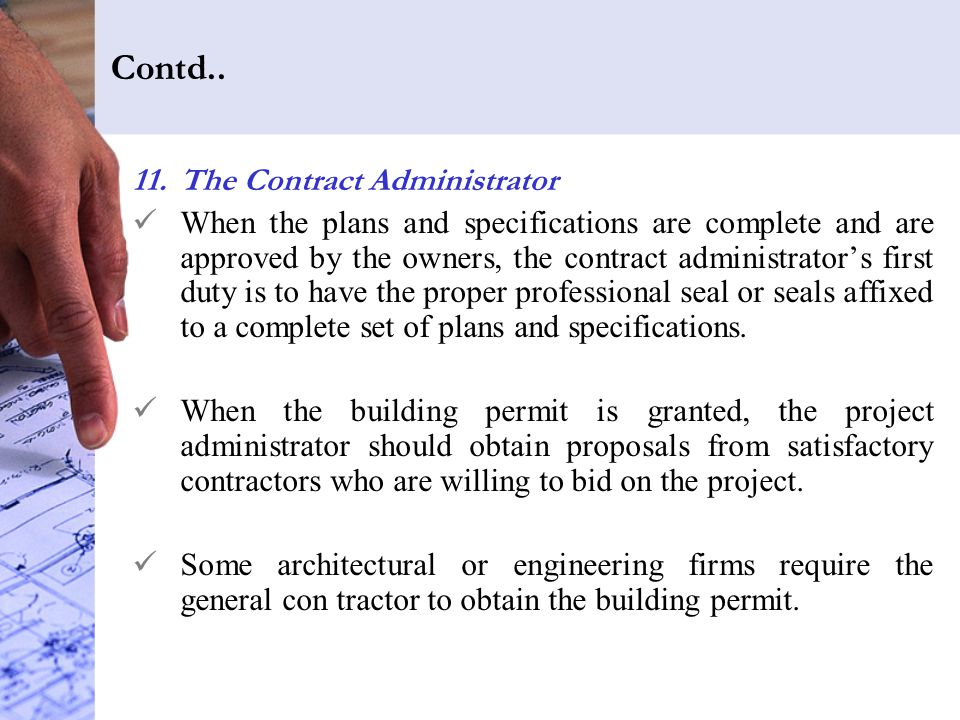 Contd.. The Contract Administrator