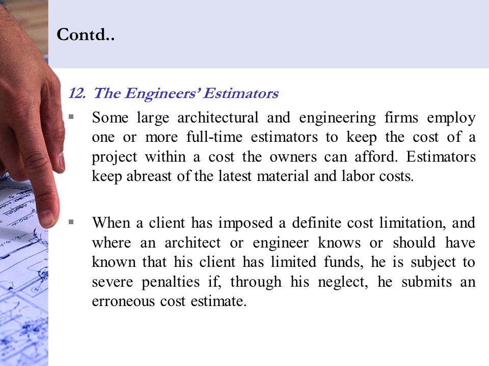 Contd.. The Engineers' Estimators