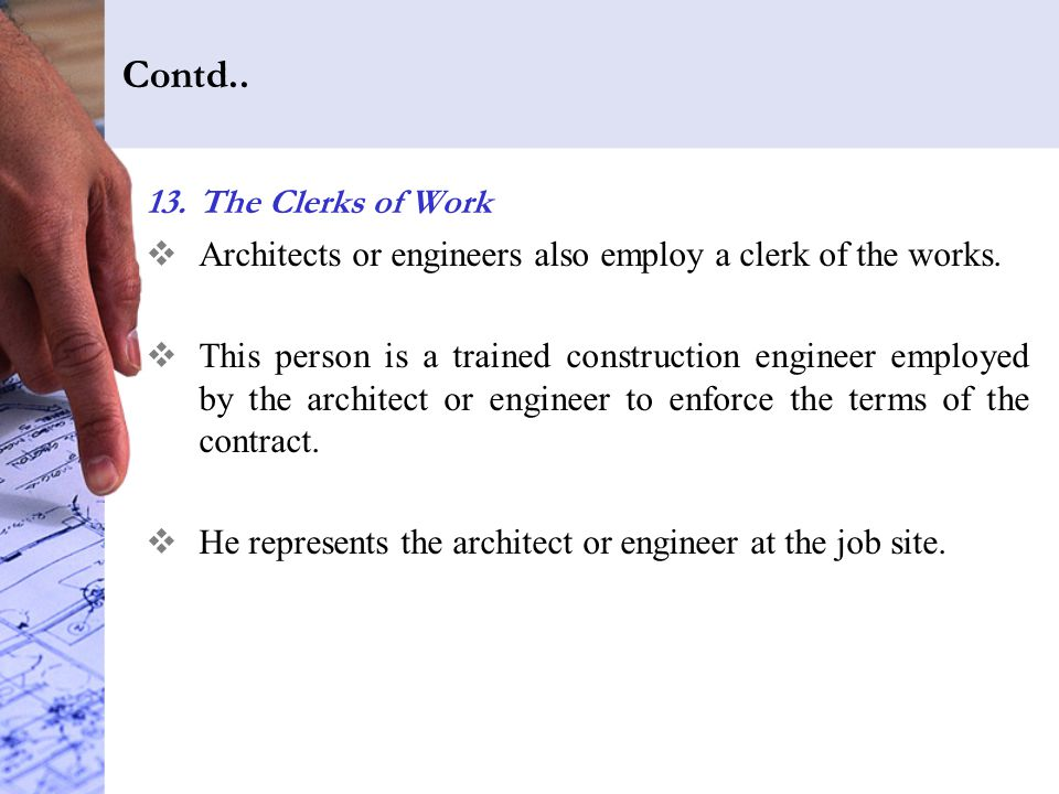 Contd.. The Clerks of Work
