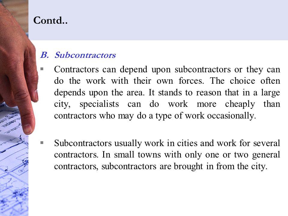 Contd.. Subcontractors.