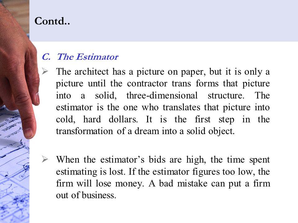 Contd.. The Estimator.