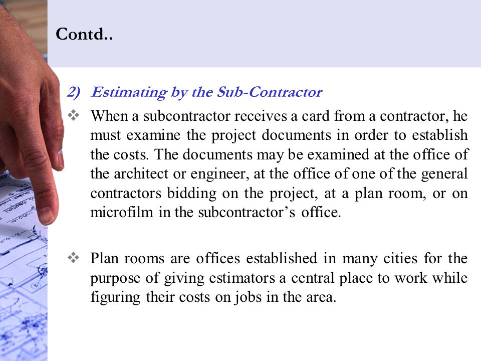 Contd.. Estimating by the Sub-Contractor