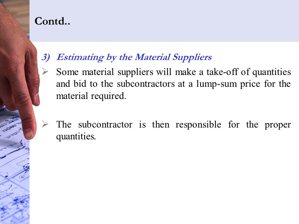 Contd.. Estimating by the Material Suppliers