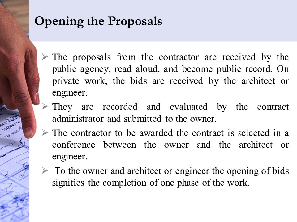 Opening the Proposals