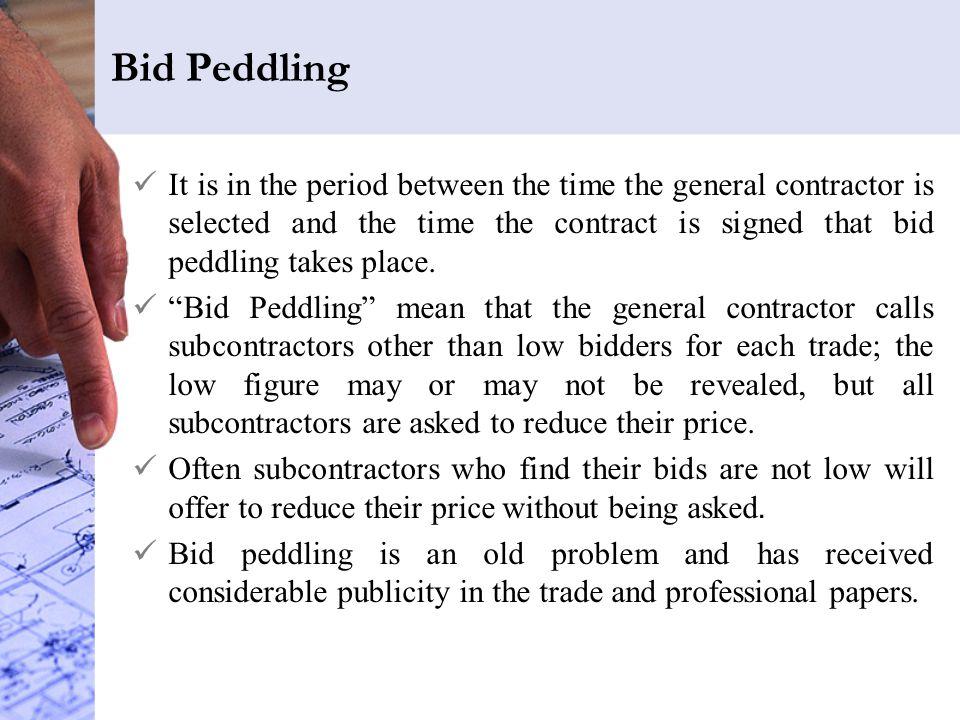 Bid Peddling