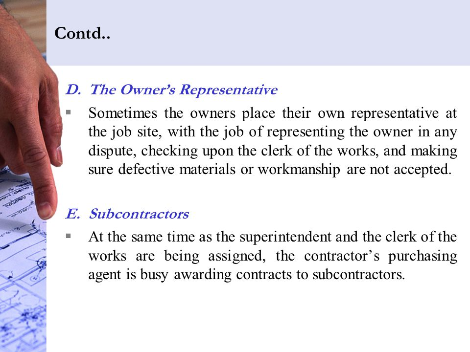 Contd.. The Owner's Representative