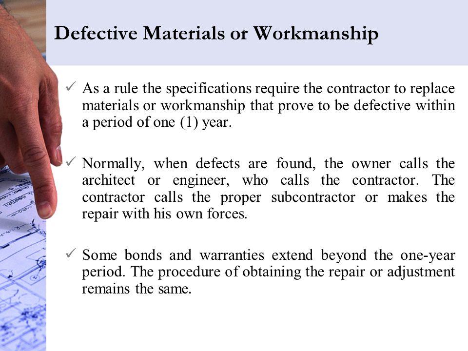 Defective Materials or Workmanship