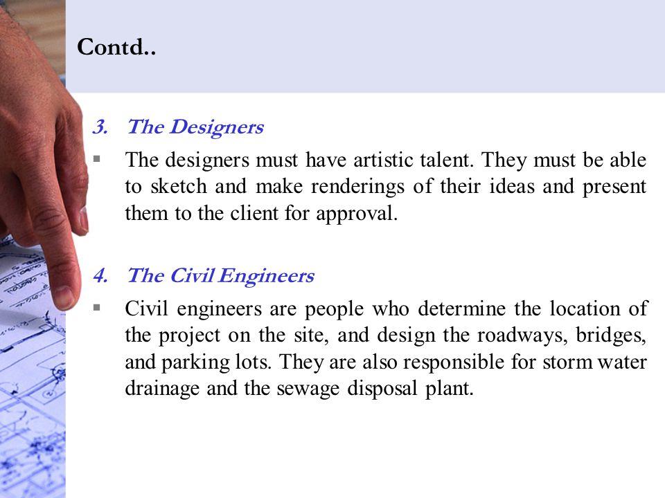 Contd.. The Designers.
