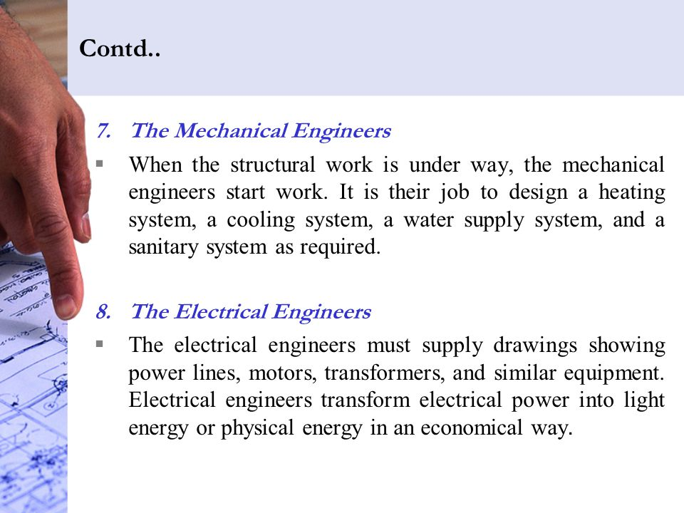 Contd.. The Mechanical Engineers