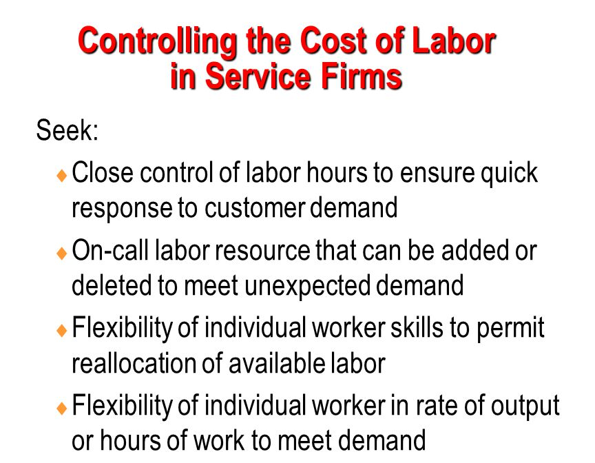 Controlling the Cost of Labor in Service Firms
