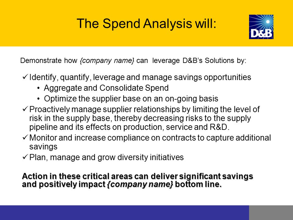 The Spend Analysis will:
