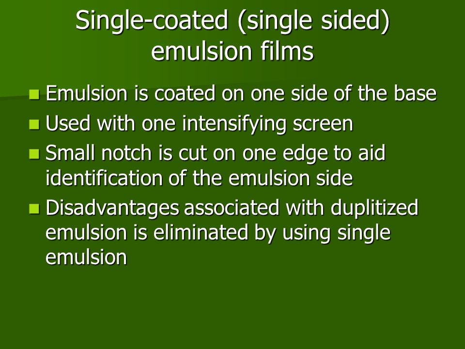 Single-coated (single sided) emulsion films