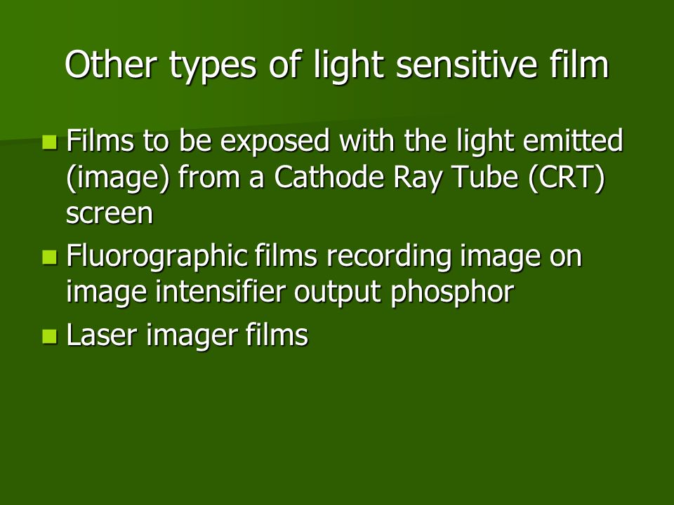 Other types of light sensitive film
