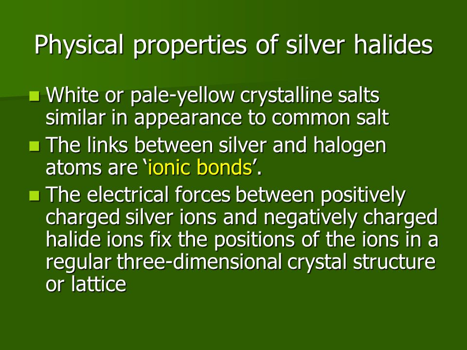 Physical properties of silver halides