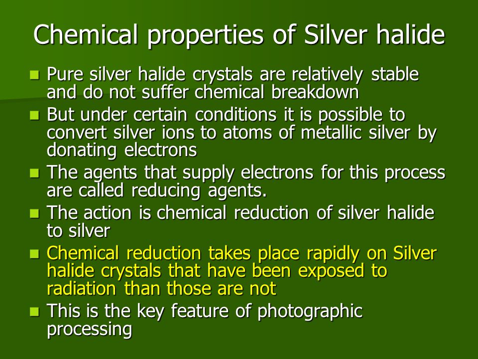 Chemical properties of Silver halide