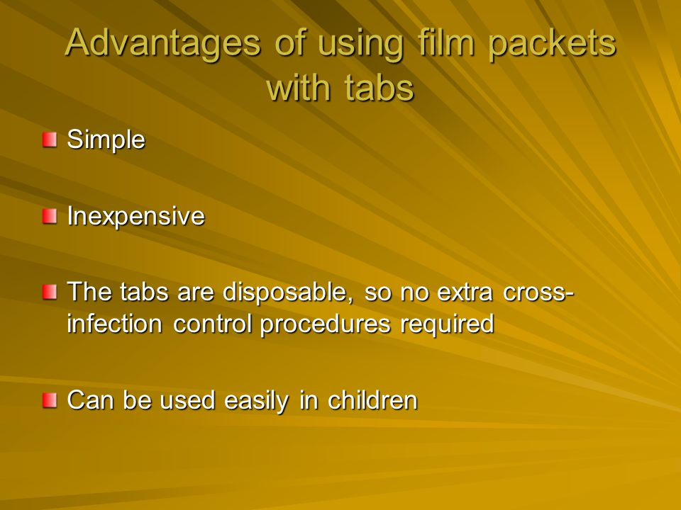 Advantages of using film packets with tabs