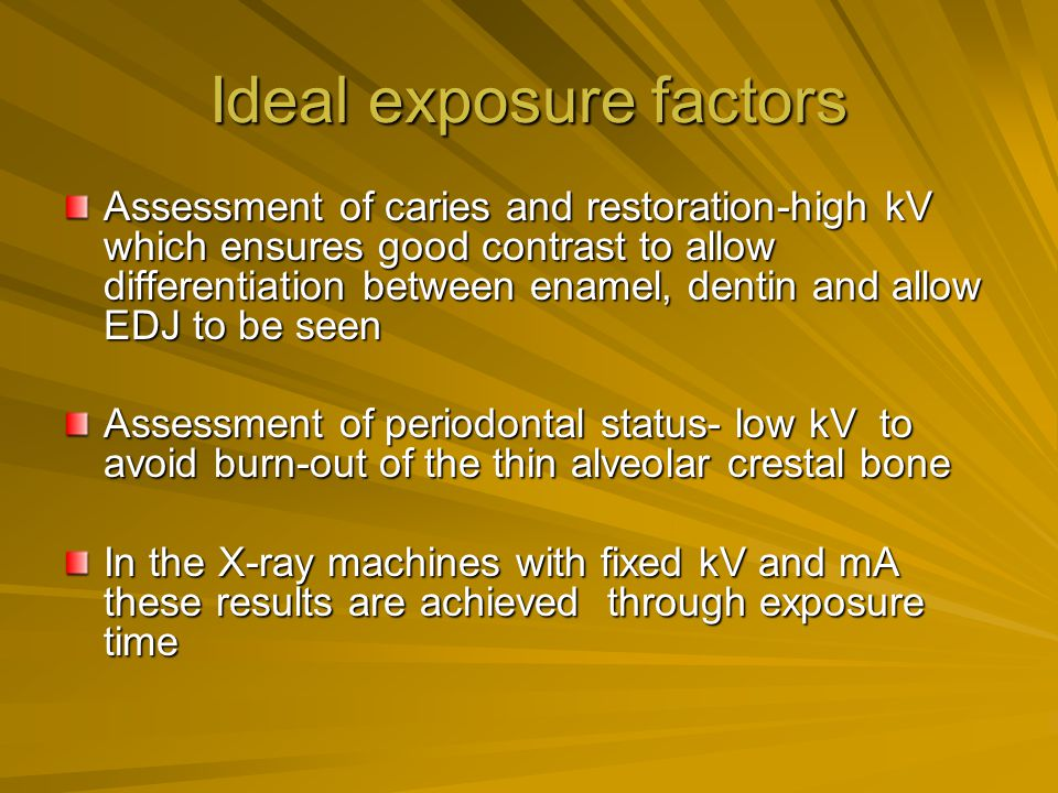 Ideal exposure factors