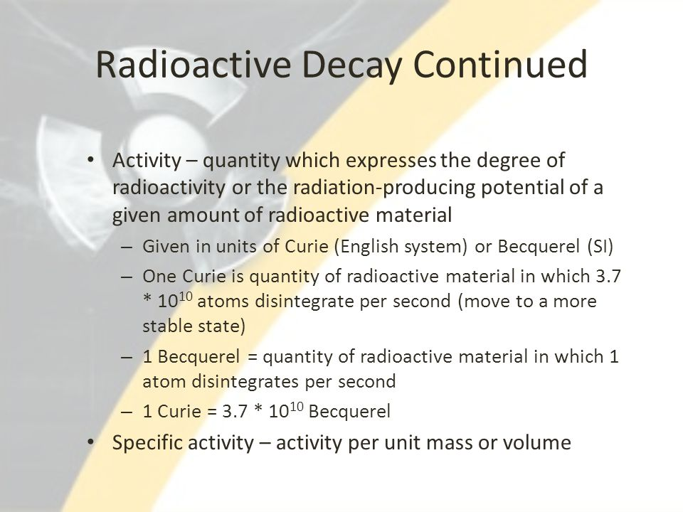 Radioactive Decay Continued