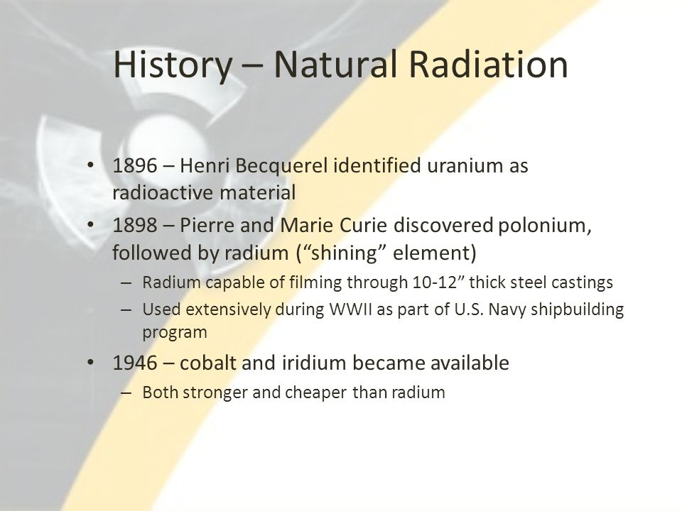History – Natural Radiation