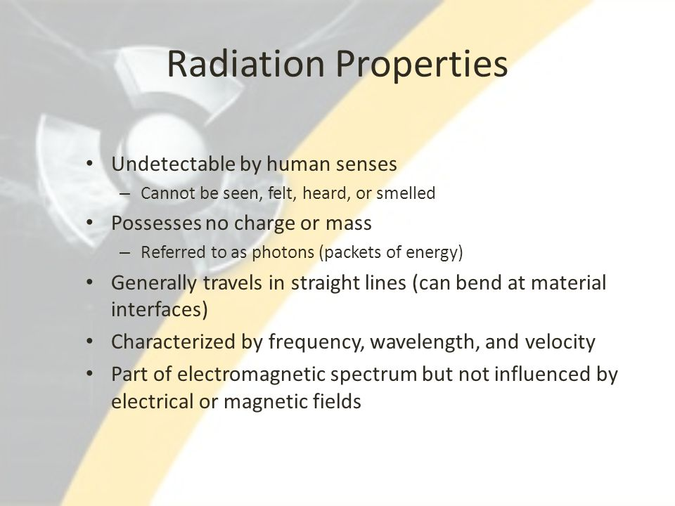 Radiation Properties Undetectable by human senses