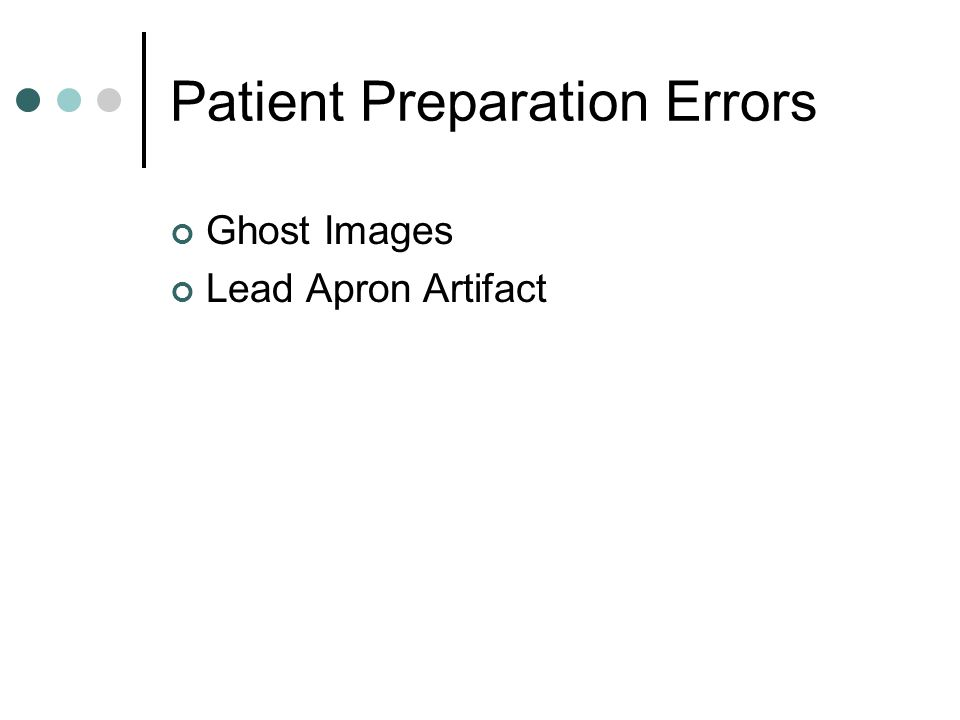 Patient Preparation Errors