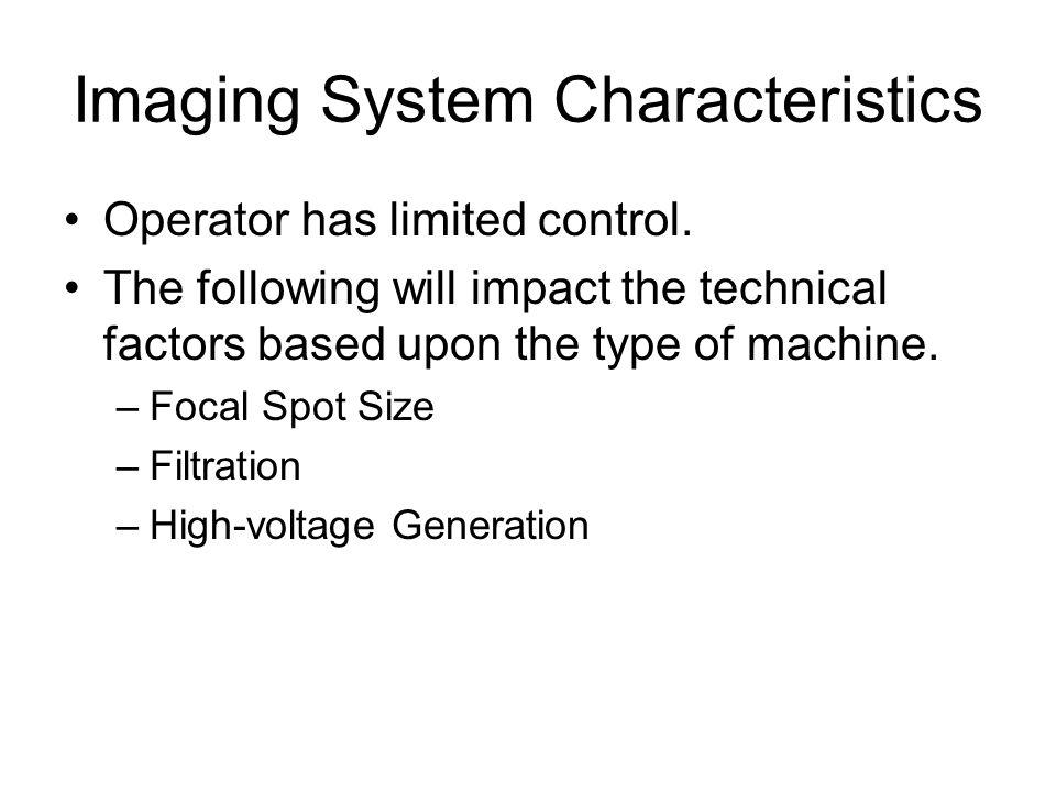 Imaging System Characteristics