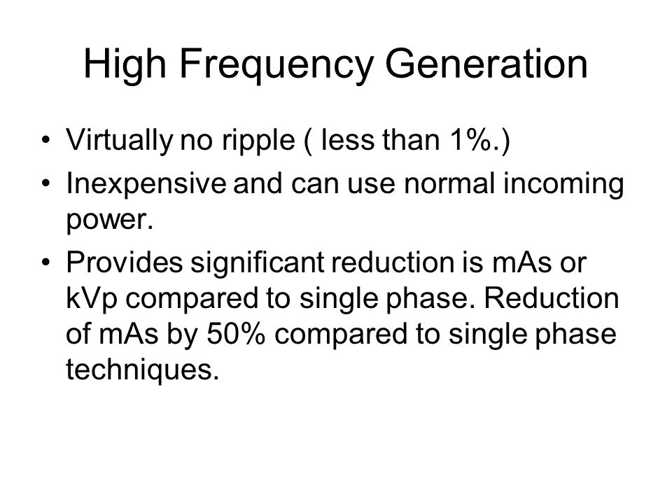 High Frequency Generation