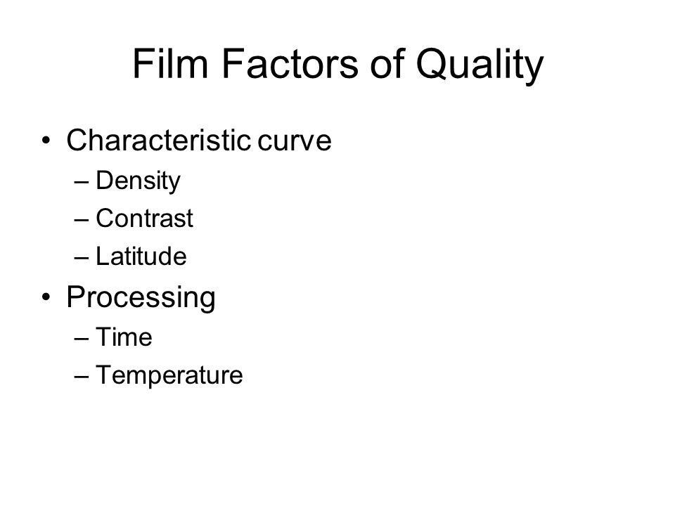 Film Factors of Quality