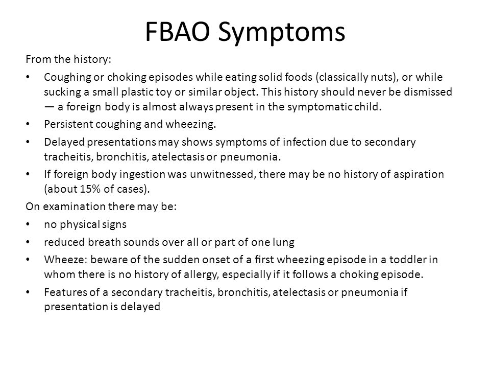 FBAO Symptoms From the history: