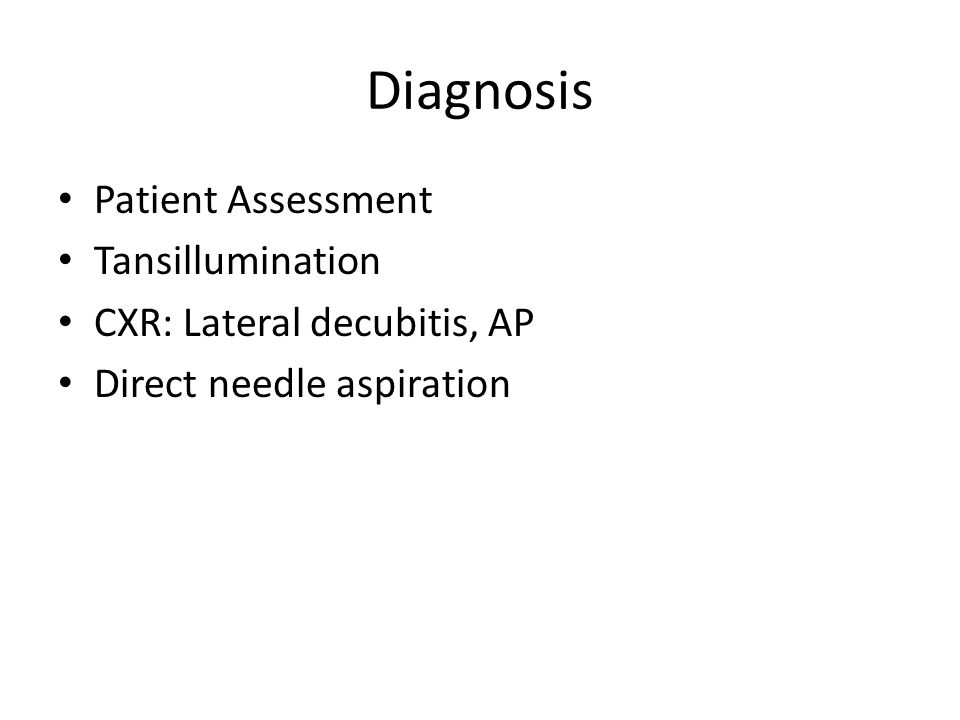 Diagnosis Patient Assessment Tansillumination