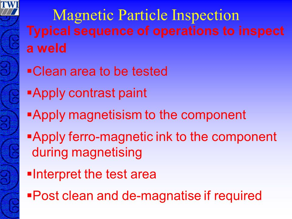 Magnetic Particle Inspection