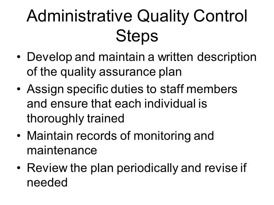 Administrative Quality Control Steps