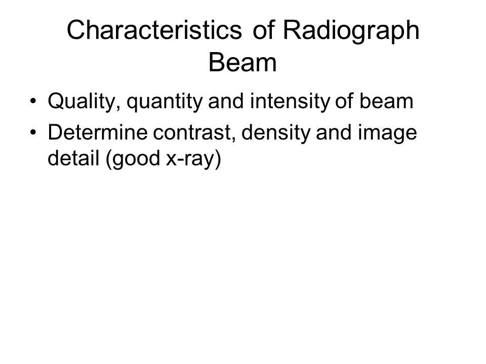 Characteristics of Radiograph Beam