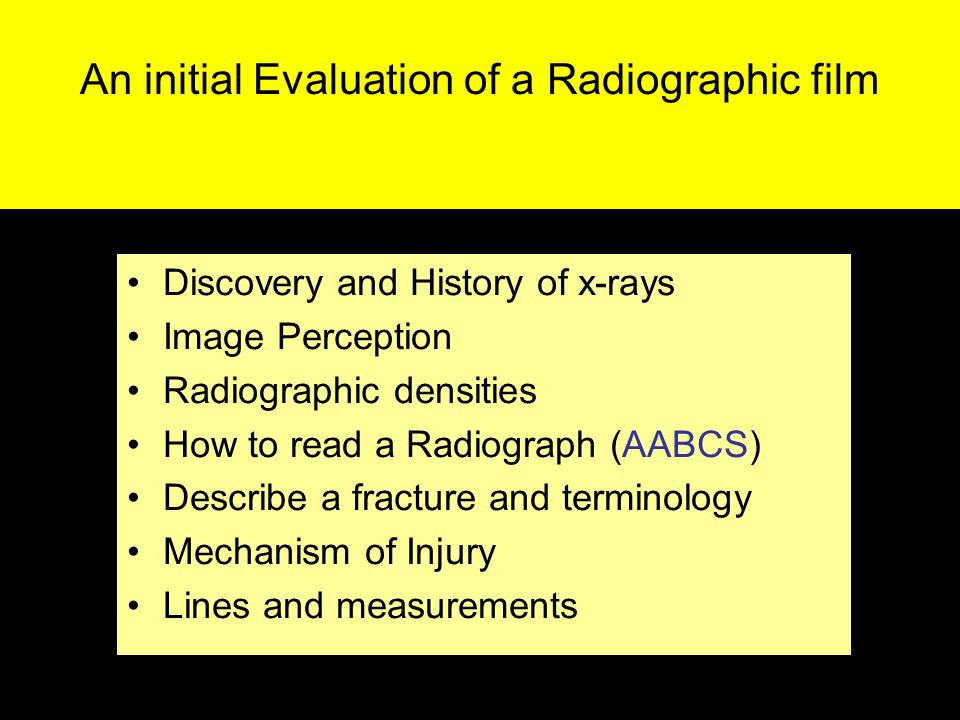 An initial Evaluation of a Radiographic film