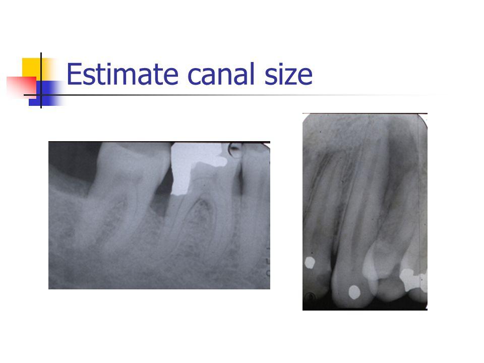 Estimate canal size