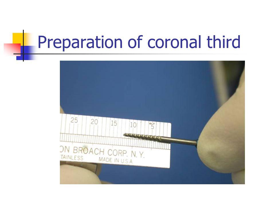Preparation of coronal third