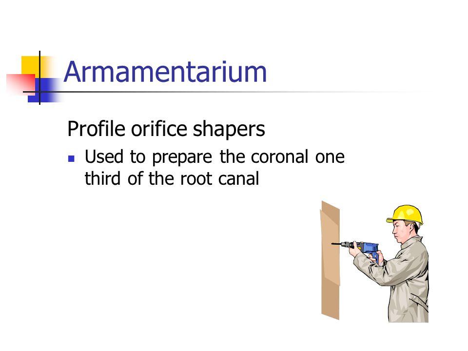 Armamentarium Profile orifice shapers