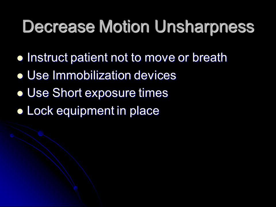 Decrease Motion Unsharpness