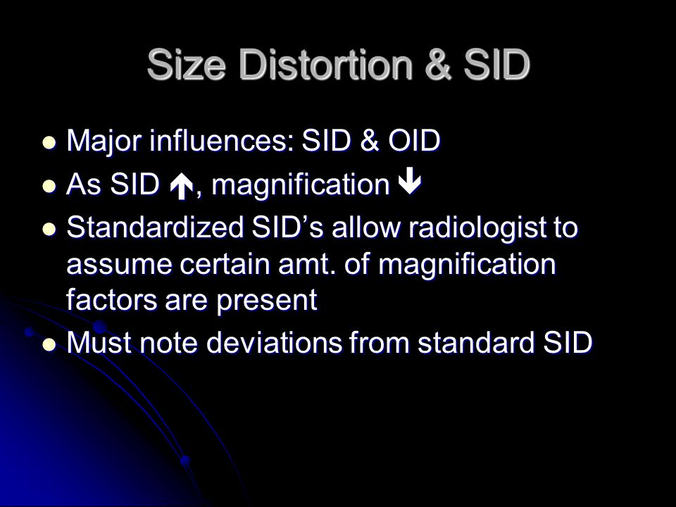Size Distortion & SID Major influences: SID & OID