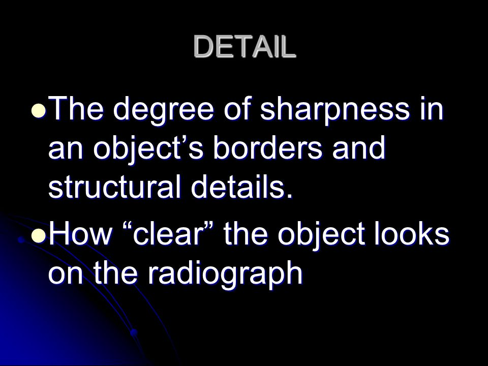 The degree of sharpness in an object's borders and structural details.