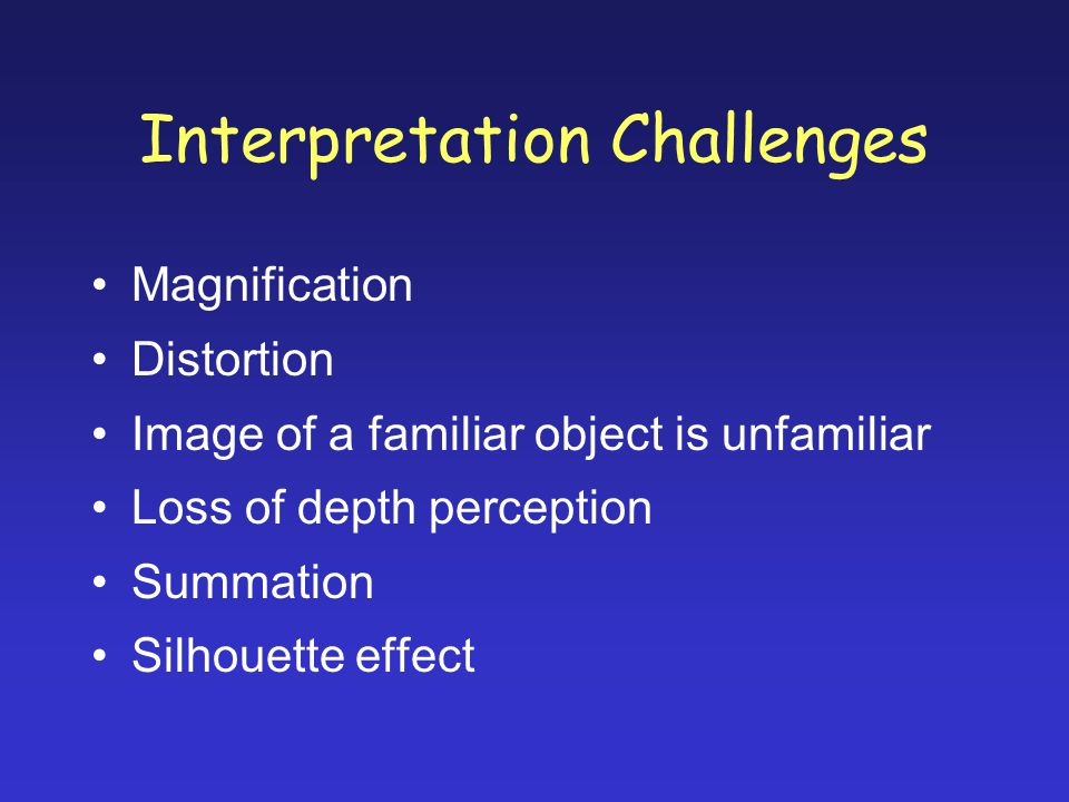 Interpretation Challenges