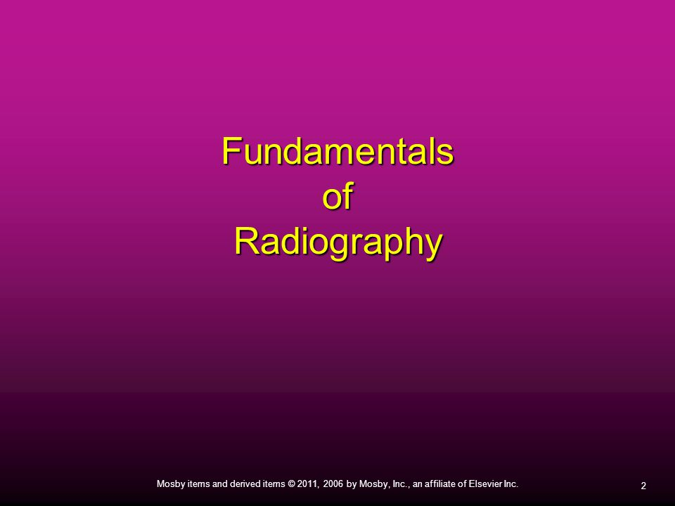 Fundamentals of Radiography