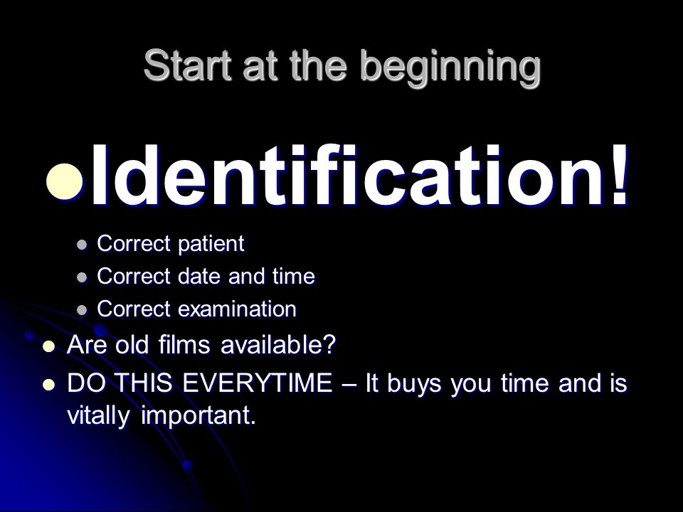 Identification! Start at the beginning Are old films available